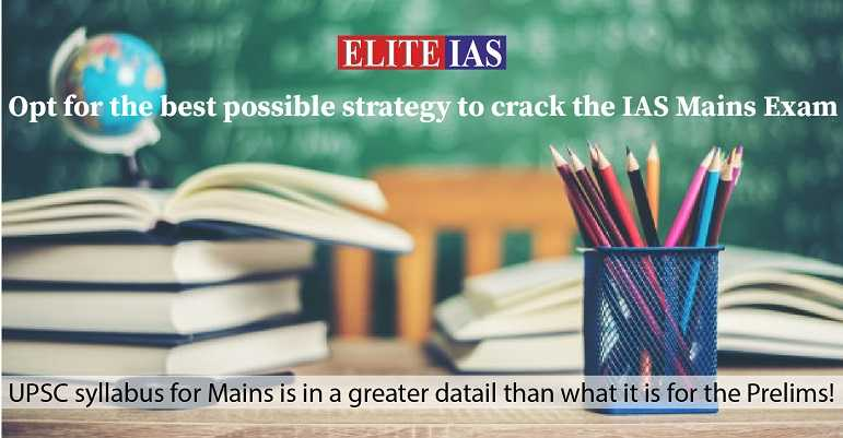 What is the best strategy to prepare for IAS Mains Exam?