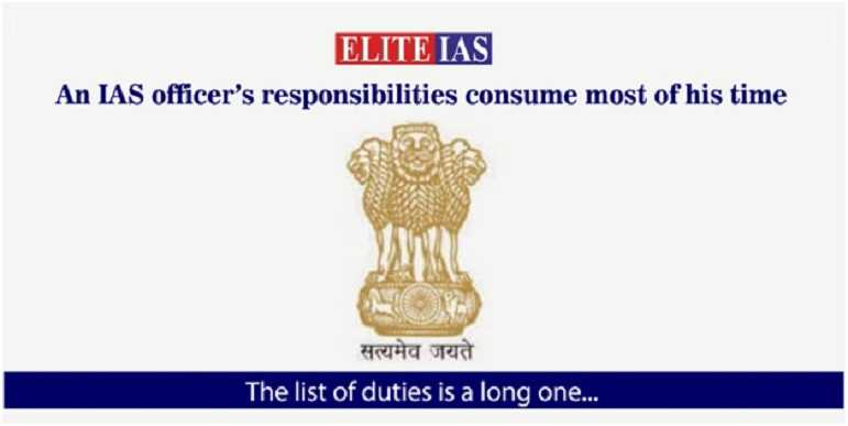 The Powers, and Responsibilities of the IAS Officers in Civil Services - Elite IAS