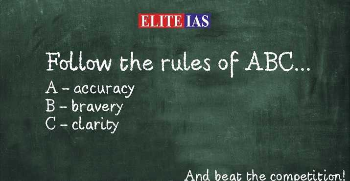 Follow the abc rule in IAS Mains Exam